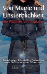 Cover-Bild Von Magie und Unsterblichkeit