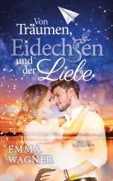 Cover-Bild Von Träumen, Eidechsen und der Liebe