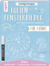 Cover-Bild Vorlagenmappe 3 in 1 - Folien-Fensterbilder mit dem Kreidemarker - Für Kinder. Inkl. 5 Fensterfolien zum Bemalen und Ausschneiden und Original Kreidemarker von Kreul.