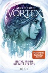 Cover-Bild Vortex – Der Tag, an dem die Welt zerriss