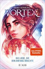 Cover-Bild Vortex – Die Liebe, die den Anfang brachte