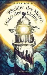 Cover-Bild Wächter der Meere, Hüter des Lichts