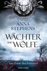 Cover-Bild Wächter und Wölfe - Das Ende des Friedens