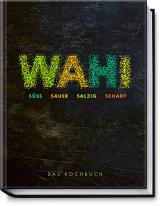 Cover-Bild Wahi – süß, sauer, salzig, scharf