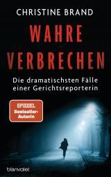 Cover-Bild Wahre Verbrechen