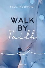 Cover-Bild Walk by FAITH