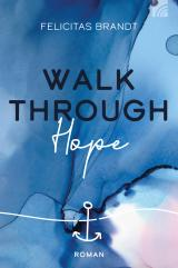Cover-Bild Walk through HOPE