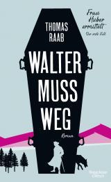 Cover-Bild Walter muss weg