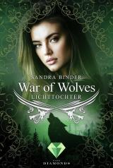 Cover-Bild War of Wolves. Lichttochter