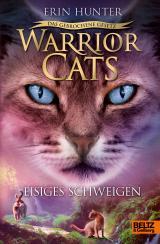 Cover-Bild Warrior Cats - Das gebrochene Gesetz - Eisiges Schweigen
