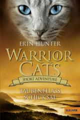 Cover-Bild Warrior Cats - Short Adventure - Taubenflugs Schicksal