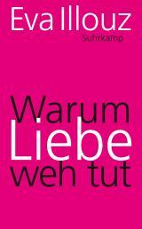 Cover-Bild Warum Liebe weh tut