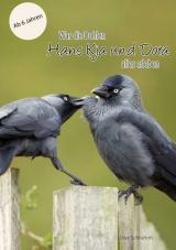 Cover-Bild Was die Dohlen Hans Kja und Dora alles erleben