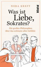 Cover-Bild Was ist Liebe, Sokrates?