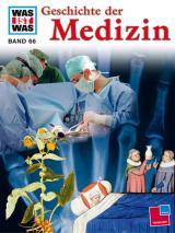 Cover-Bild Was ist was, Band 066: Geschichte der Medizin