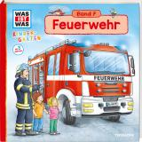 Cover-Bild WAS IST WAS Kindergarten, Band 7. Feuerwehr