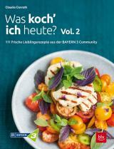 Cover-Bild Was koch' ich heute? Vol. 2