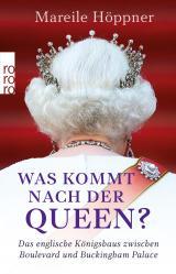 Cover-Bild Was kommt nach der Queen?