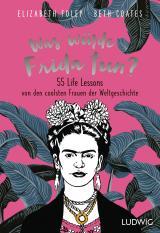 Cover-Bild Was würde Frida tun?