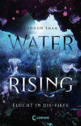 Cover-Bild Water Rising (Band 1) - Flucht in die Tiefe