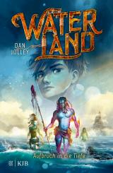 Cover-Bild Waterland - Aufbruch in die Tiefe