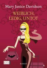 Cover-Bild Weiblich, ledig, untot
