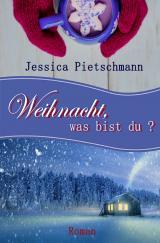 Cover-Bild Weihnacht, was bist du?