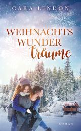 Cover-Bild Weihnachtswunderträume