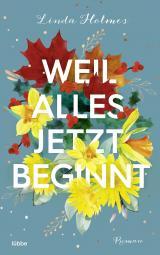 Cover-Bild Weil alles jetzt beginnt