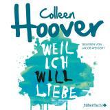 Cover-Bild Weil ich Will liebe