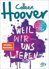 Cover-Bild Weil wir uns lieben
