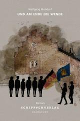 Cover-Bild Wende-Trilogie / Und am Ende die Wende