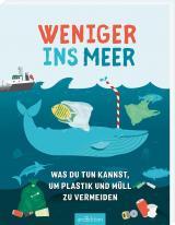 Cover-Bild Weniger ins Meer - was du tun kannst, um Plastik und Müll zu vermeiden