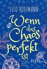 Cover-Bild Wenn das Chaos perfekt ist