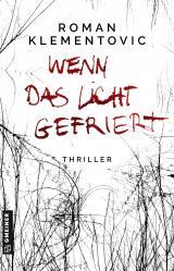 Cover-Bild Wenn das Licht gefriert