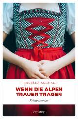 Cover-Bild Wenn die Alpen Trauer tragen