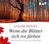 Cover-Bild Wenn die Blätter sich rot färben. Der fünfte Fall für Gamache