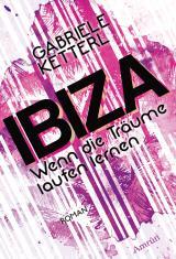 Cover-Bild Wenn die Träume laufen lernen 1: IBIZA