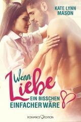 Cover-Bild Wenn Liebe ein bisschen einfacher wäre ...
