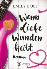 Cover-Bild Wenn Liebe Wunden heilt