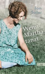 Cover-Bild Wenn Martha tanzt