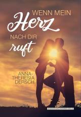 Cover-Bild Wenn mein Herz nach dir ruft