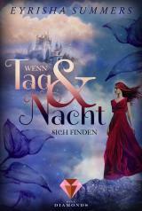 Cover-Bild Wenn Tag und Nacht sich finden (Die Blutelben-Saga 1)