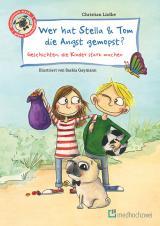 Cover-Bild Wer hat Stella & Tom die Angst gemopst?