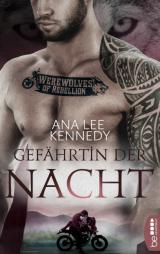 Cover-Bild Werewolves of Rebellion - Gefährtin der Nacht