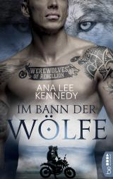 Cover-Bild Werewolves of Rebellion - Im Bann der Wölfe