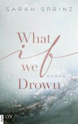 Cover-Bild What if we Drown