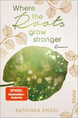Cover-Bild Where the Roots Grow Stronger