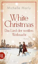 Cover-Bild White Christmas - Das Lied der weißen Weihnacht
