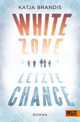 Cover-Bild White Zone - Letzte Chance